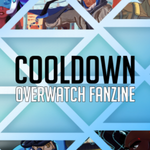 COOLDOWN OW FanZine (2018) – Digital Download